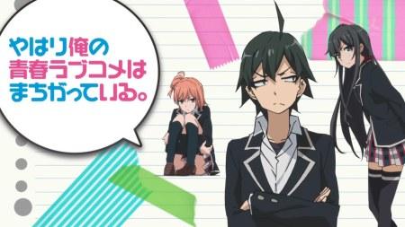 2) Yahari Ore no Seishun Love Come wa Machigatteiru. Zoku